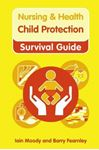 Picture of Nursing And Health Survival Guide: Child protection