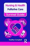 Picture of Nursing & Health Survival Guide: Palliative Care
