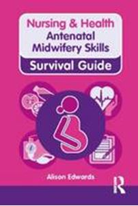 Picture of Nursing & Health Survival Guide: Antenatal Midwifery Skills