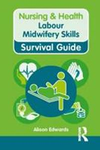 Picture of Nursing & Health Survival Guide: Labour Midwifery Skills