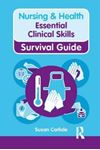 Picture of Nursing & Health Survival Guide: Essential Clinical Skills