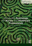 Picture of Introducing Psychology for Nurses and Healthcare Professionals