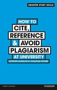 Picture of How to Cite, Reference & Avoid Plagiarism at University