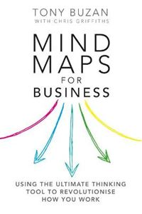 Picture of Mind Maps for Business: Using the Ultimate Thinking Tool to Revolutionise How You Work