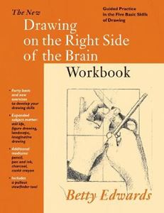 Picture of New Drawing on the Right Side of the Brain Workbook: Guided Practice in the Five Basic Skills of Drawing