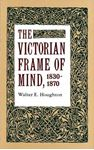 Picture of Victorian Frame Of Mind 1830-1870