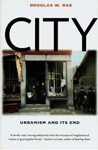 Picture of City:Urbanism & its end