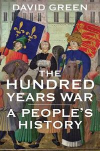 Picture of Hundred Years War: A People's History