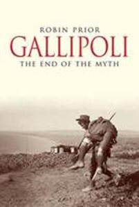 Picture of Gallipoli : The End of the Myth