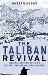 Picture of Taliban Revival: Violence and Extremism on the Pakistan-Afghanistan Frontier