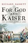 Picture of For God and Kaiser: The Imperial Austrian Army, 1619-1918