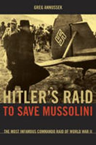 Picture of Hitler's Raid to Save Mussolini