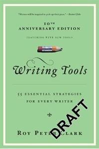 Picture of Writing Tools: 50 Essential Strategies for Every Writer