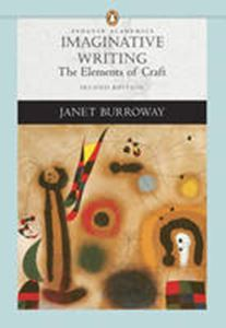 Picture of Imaginative Writing: Elements of Craft 2ed