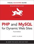 Picture of PHP 6 and MySQL 5 for Dynamic Web Sites Visual QuickPro Guide