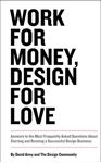 Picture of Work for Money, Design for Love