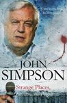 Picture of John Simpson: Strange Places, Questionable People