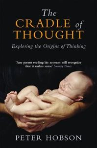 Picture of Cradle Of Thought : Exploring the origins of Thinking