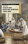 Picture of Health and Medicine in Britain since 1860