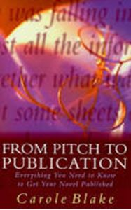 Picture of From Pitch to Publication: Everything You Need to Know to Get Your Novel Published