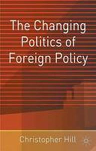Picture of Changing Politics of Foreign Policy