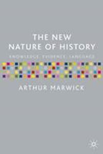 Picture of New Nature of History, Knowledge Evidence, Language
