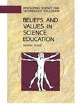 Picture of Beliefs and values in science education