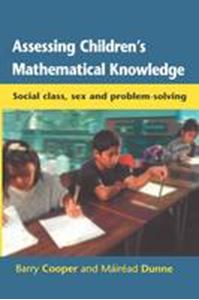 Picture of Assessing Children's Mathematical Knowledge : Social Class, Sex and Pr