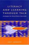 Picture of Literacy and Learning Through Talk: Strategies for the Primary Classroom