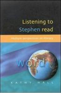 Picture of Listening to Stephen Read: Multiple Perspectives on Literacy