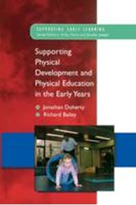 Picture of Supporting Physical Development and Physical Education in the Early Years