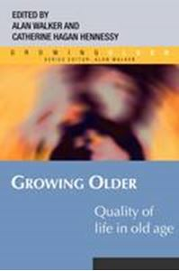Picture of Growing Older : Quality of Life in Old Age