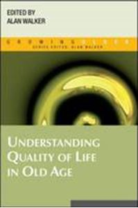 Picture of Understanding Quality of Life in Old Age