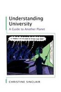 Picture of Understanding University: A Guide to Another Planet