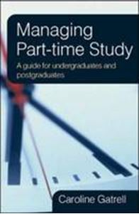 Picture of Managing Part-time Study - A Guide for Undergraduates and Postgraduate