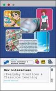 Picture of New Literacies - Everyday Practices and Classroom Learning