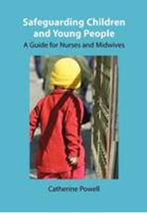 Picture of Safeguarding Children and Young People a Guide to Nurses and Midwives