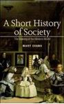 Picture of Short History of Society : The Making of the Modern World