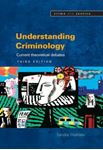 Picture of Understanding Criminology: Current Theoretical Debates 3ed