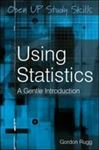 Picture of Using Statistics A Gentle Introduction