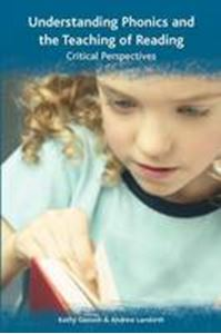 Picture of Understanding Phonics and the Teaching of Reading: A Critical Perspective
