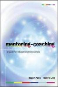 Picture of Mentoring-Coaching: A Guide for Education Professionals: A Handbook for Education Professionals