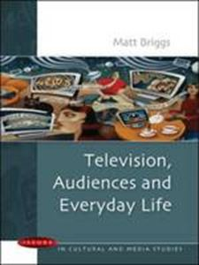 Picture of Television, Audiences and Everyday Life