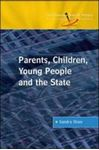 Picture of Parents, Children, Young People and the State
