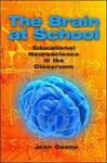 Picture of Brain at School: Educational Neuroscience in the Classroom