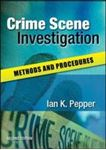 Picture of Crime Scene Investigation: Methods and Procedures 2ed