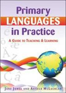 Picture of Primary Languages in Practice: A Guide to Teaching and Learning