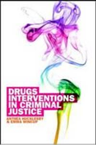 Picture of Drug Interventions in Criminal Justice