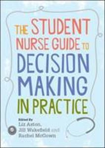 Picture of Student Nurse Guide to Decision Making in Practice