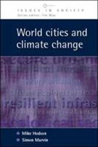 Picture of World Cities and Climate Change: Producing Urban Ecological Security
